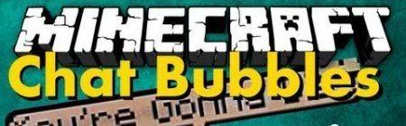 Chat Bubbles для майнкрафт 1.7.10 (чат)