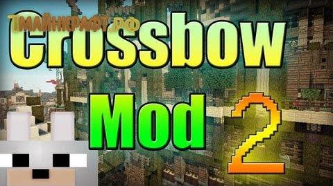 Мод на арбалеты для майнкрафт 1.7.10 - Crossbow mod