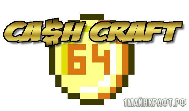 Мод Cash Craft для Майнкрафт 1.10.2