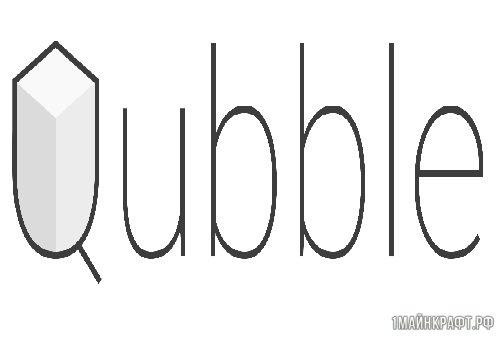 Мод Qubble для Майнкрафт 1.10.2