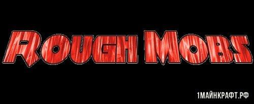 Мод Rough Mobs для Майнкрафт 1.11.2